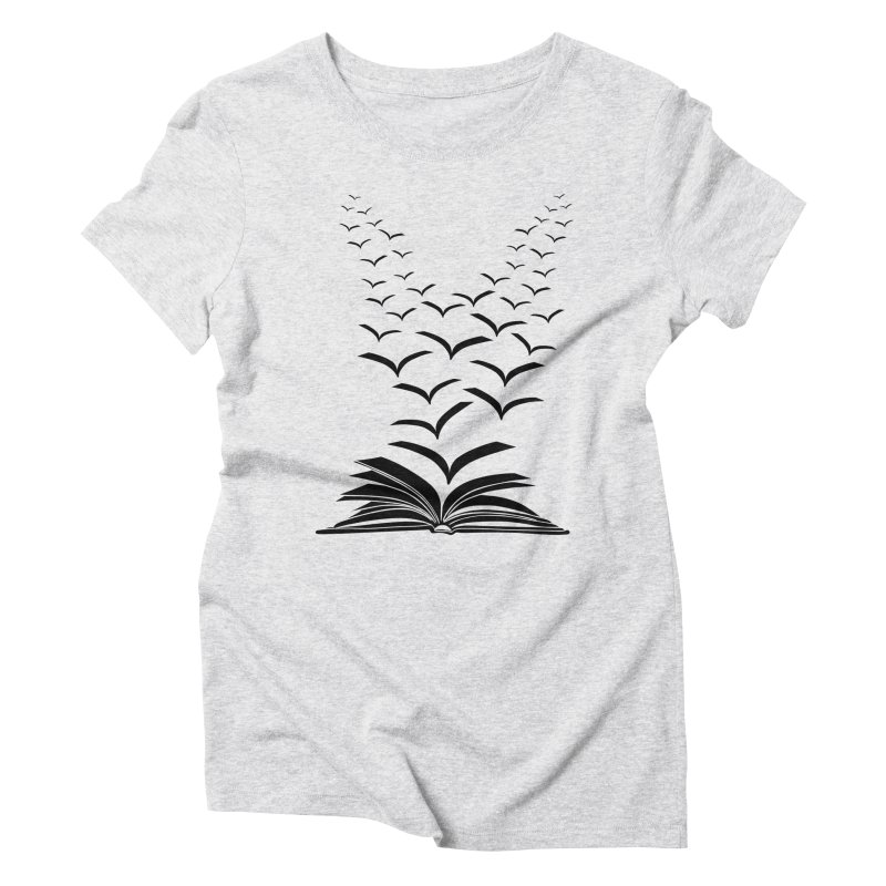 BEING FREE IS A STATE OF MIND! Women's Triblend T-Shirt by Sinazz's Artist Shop