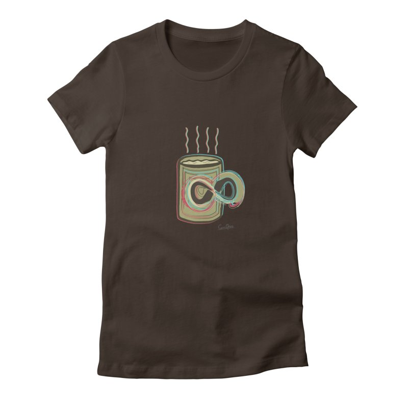 INFINITE COFFE in Women's Fitted T-Shirt Chocolate by Sinazz's Artist Shop