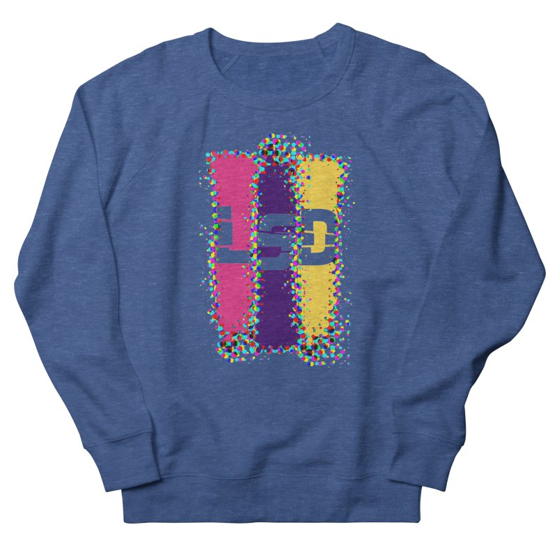 L.S.D. Men's Sweatshirt by Sinazz's Artist Shop