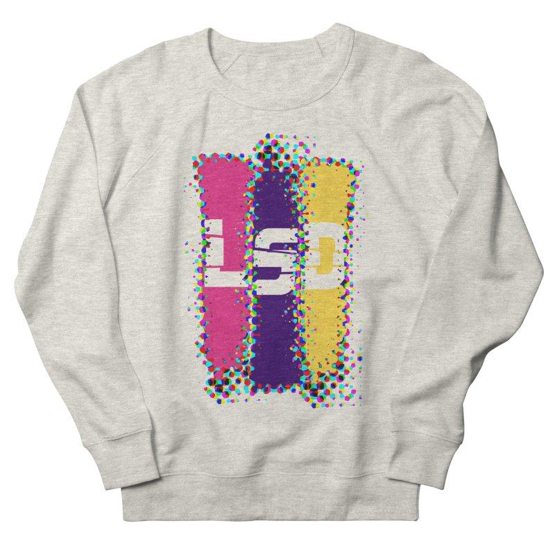 L.S.D. Women's French Terry Sweatshirt by Sinazz's Artist Shop