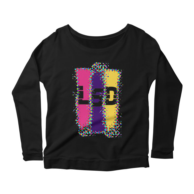 L.S.D. Women's Scoop Neck Longsleeve T-Shirt by Sinazz's Artist Shop