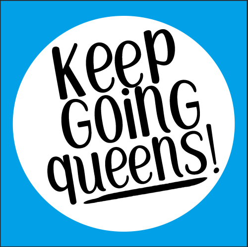 Keep-Going-Queens