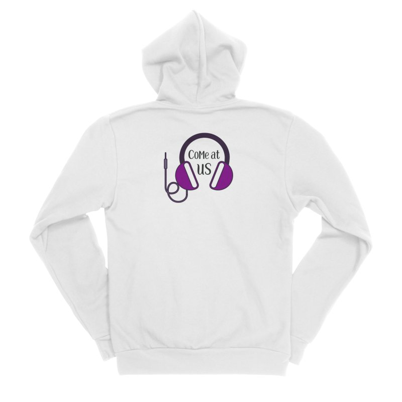 Come At Us Men's Zip-Up Hoody by Sissy Store: 90 Day Gays Swag