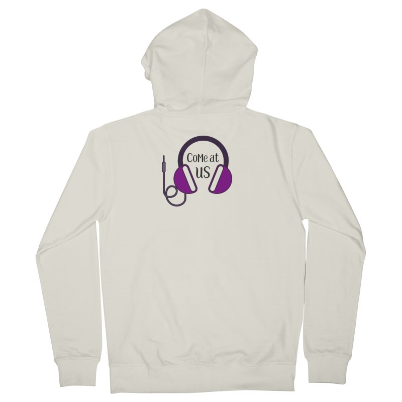 Come At Us Men's French Terry Zip-Up Hoody by Sissy Store: 90 Day Gays Swag