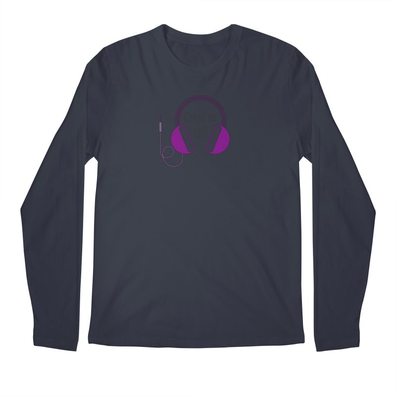 Come At Us Men's Regular Longsleeve T-Shirt by Sissy Store: 90 Day Gays Swag