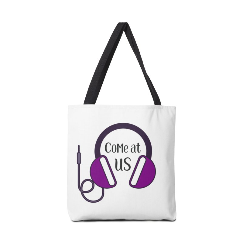 Come At Us Accessories Bag by Sissy Store: 90 Day Gays Swag