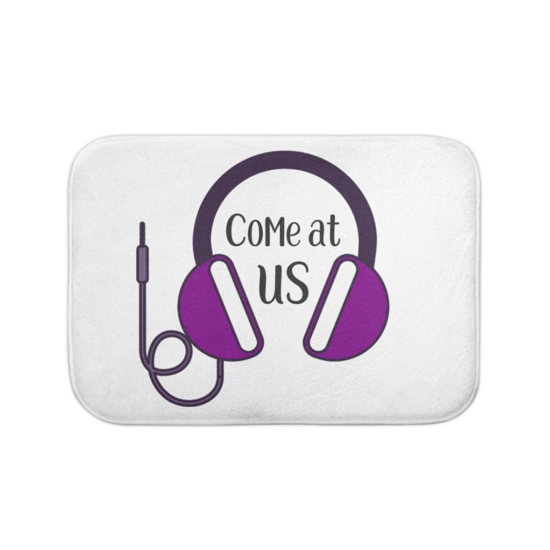 Come At Us Home Bath Mat by Sissy Store: 90 Day Gays Swag