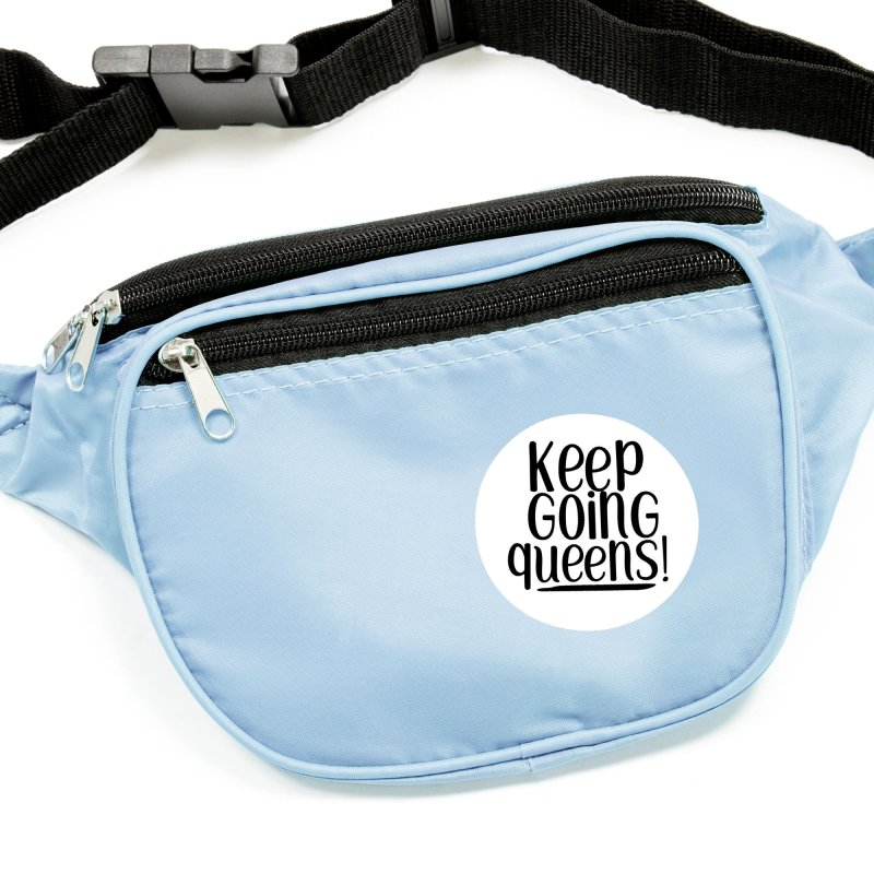 Keep Going Queens! Accessories Sticker by Sissy Store: 90 Day Gays Swag