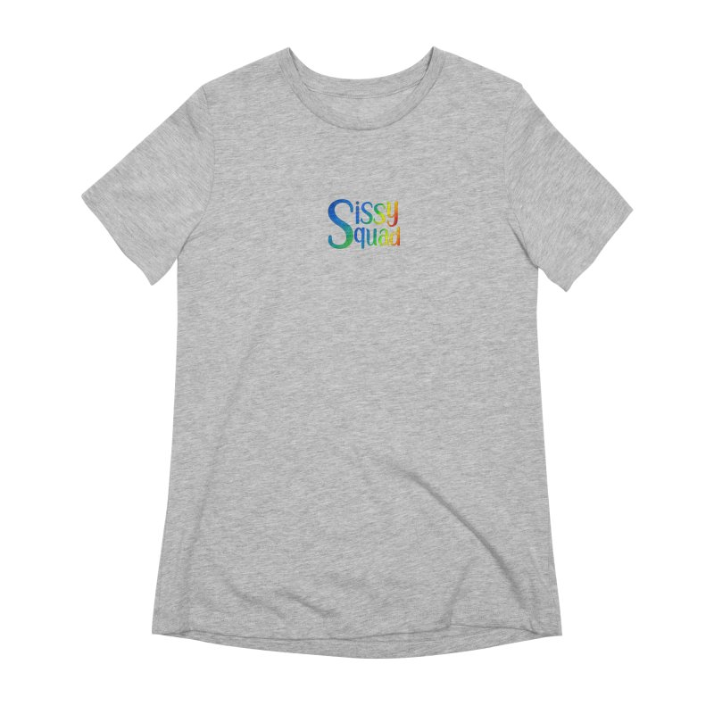 Sissy Squad RAINBOW TEXT Women's Extra Soft T-Shirt by Sissy Store: 90 Day Gays Swag