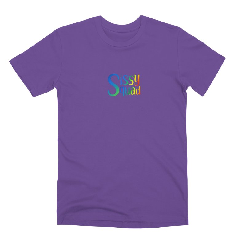 Sissy Squad RAINBOW TEXT Men's Premium T-Shirt by Sissy Store: 90 Day Gays Swag