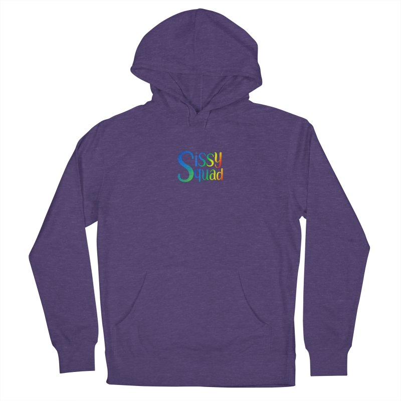 Sissy Squad RAINBOW TEXT Women's French Terry Pullover Hoody by Sissy Store: 90 Day Gays Swag