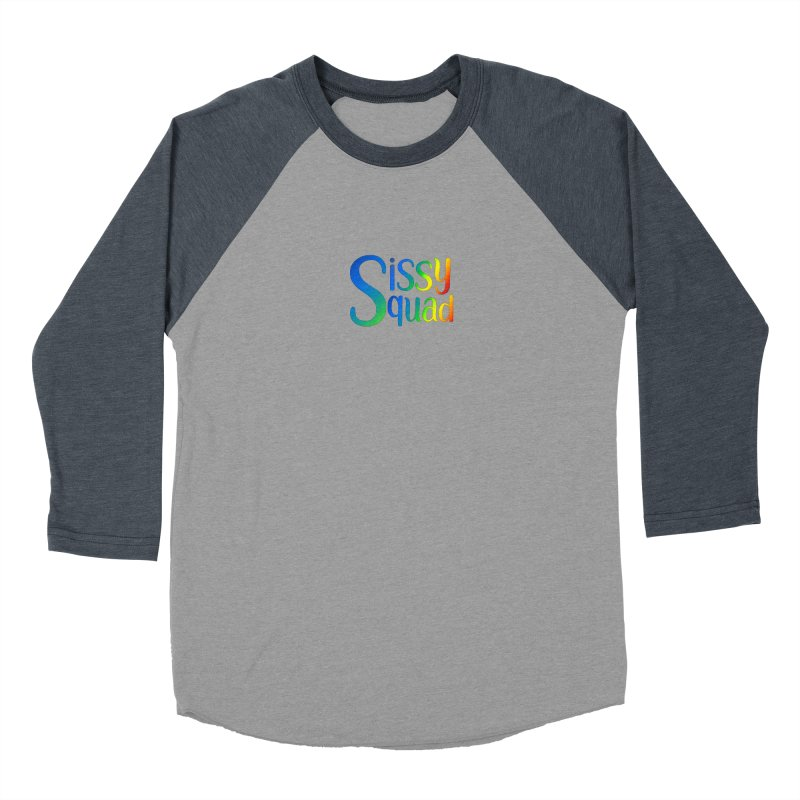 Sissy Squad RAINBOW TEXT Men's Baseball Triblend Longsleeve T-Shirt by Sissy Store: 90 Day Gays Swag