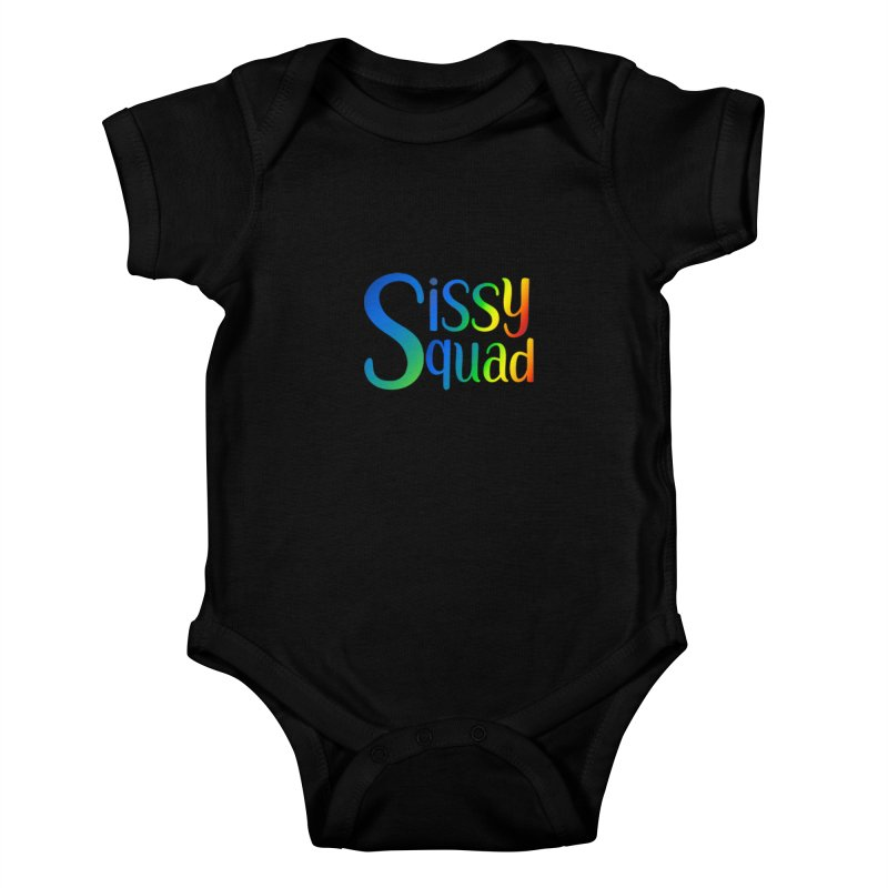 Sissy Squad RAINBOW TEXT Kids Baby Bodysuit by Sissy Store: 90 Day Gays Swag