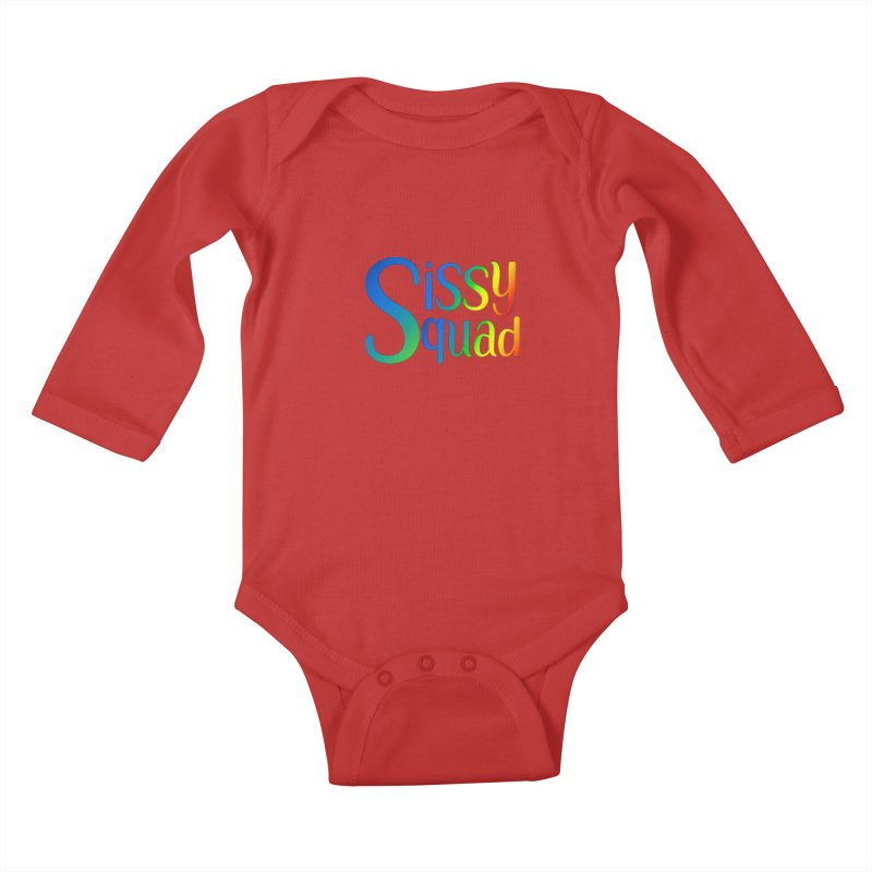 Sissy Squad RAINBOW TEXT Kids Baby Longsleeve Bodysuit by Sissy Store: 90 Day Gays Swag