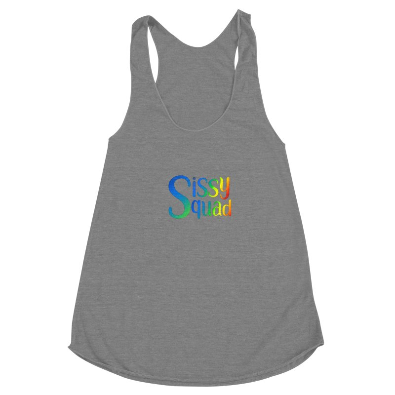 Sissy Squad RAINBOW TEXT Women's Racerback Triblend Tank by Sissy Store: 90 Day Gays Swag