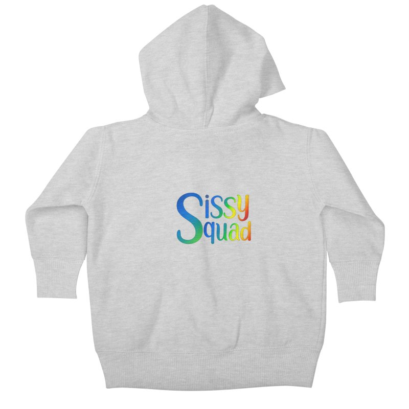 Sissy Squad RAINBOW TEXT Kids Baby Zip-Up Hoody by Sissy Store: 90 Day Gays Swag