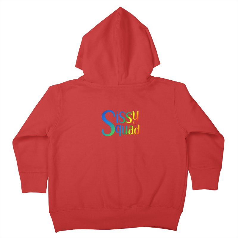 Sissy Squad RAINBOW TEXT Kids Toddler Zip-Up Hoody by Sissy Store: 90 Day Gays Swag