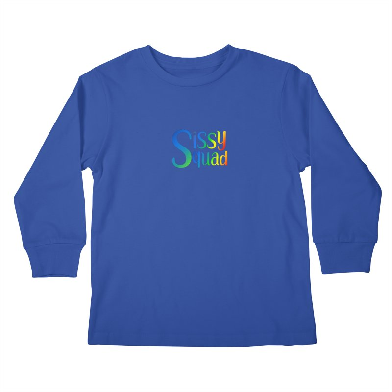 Sissy Squad RAINBOW TEXT Kids Longsleeve T-Shirt by Sissy Store: 90 Day Gays Swag