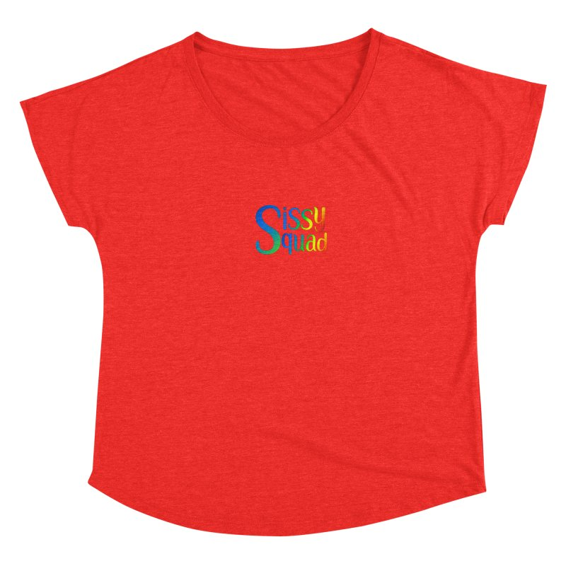 Sissy Squad RAINBOW TEXT Women's Scoop Neck by Sissy Store: 90 Day Gays Swag
