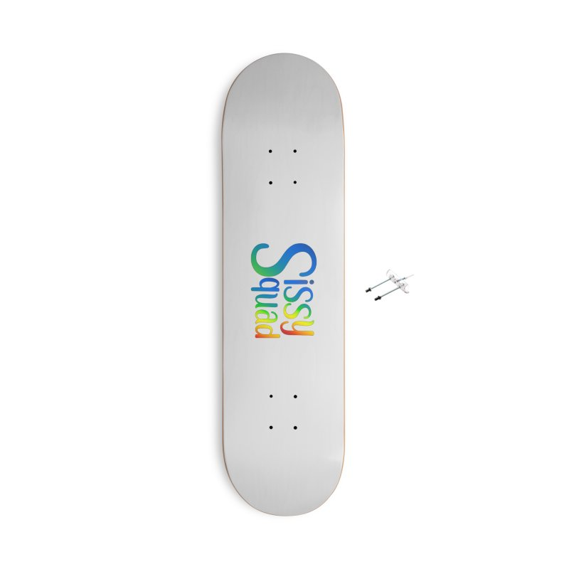 Sissy Squad RAINBOW TEXT Accessories With Hanging Hardware Skateboard by Sissy Store: 90 Day Gays Swag