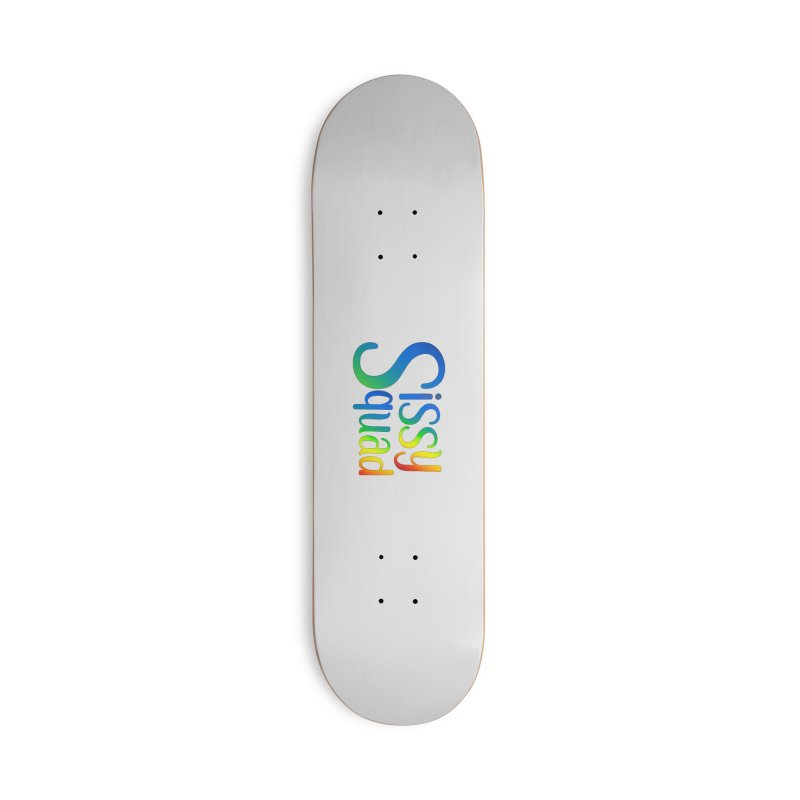 Sissy Squad RAINBOW TEXT Accessories Deck Only Skateboard by Sissy Store: 90 Day Gays Swag