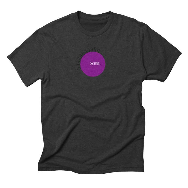 aaaaand Scene Men's Triblend T-Shirt by Sissy Store: 90 Day Gays Swag