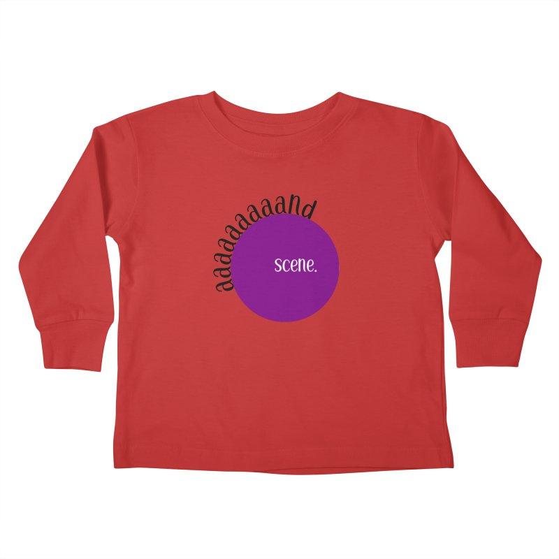 aaaaand Scene Kids Toddler Longsleeve T-Shirt by Sissy Store: 90 Day Gays Swag