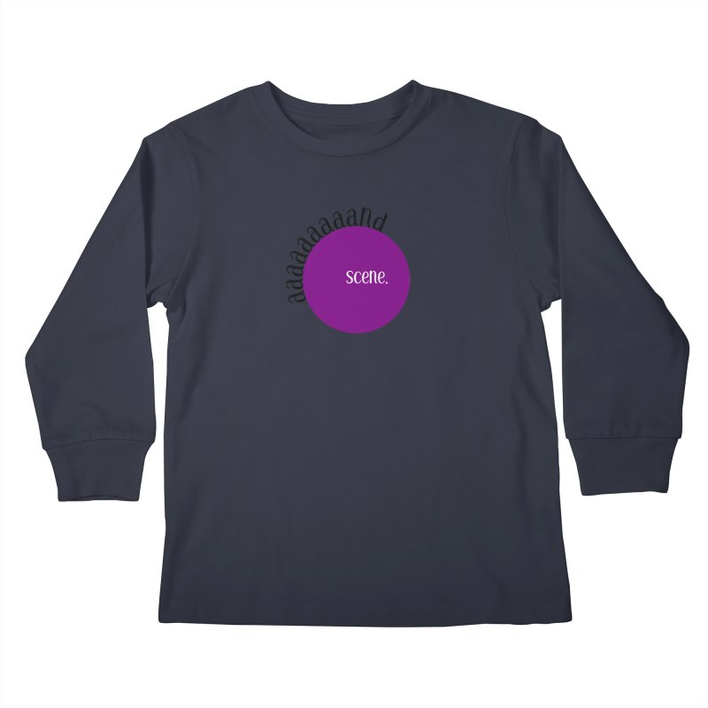 aaaaand Scene Kids Longsleeve T-Shirt by Sissy Store: 90 Day Gays Swag