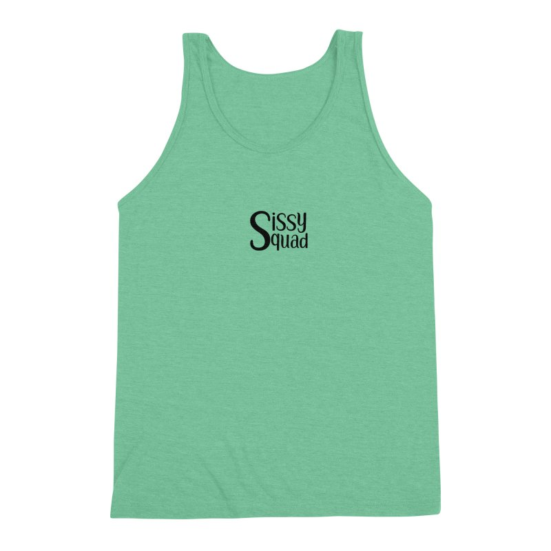 Sissy Squad BLACK LETTERS-NOT FOR DARK SHIRTS! Men's Triblend Tank by Sissy Store: 90 Day Gays Swag
