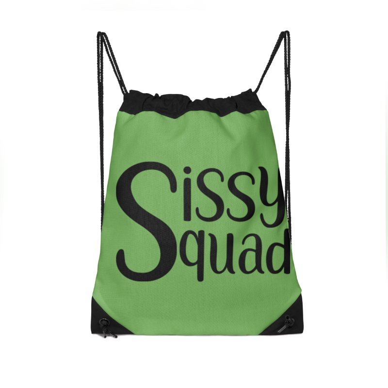 Sissy Squad BLACK LETTERS-NOT FOR DARK SHIRTS! Accessories Drawstring Bag Bag by Sissy Store: 90 Day Gays Swag