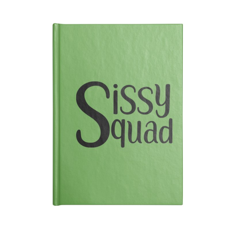 Sissy Squad BLACK LETTERS-NOT FOR DARK SHIRTS! Accessories Notebook by Sissy Store: 90 Day Gays Swag