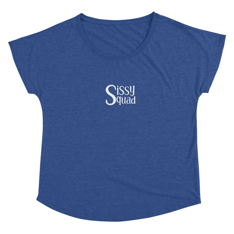 Sissy Squad - WHITE LETTER-NOT FOR LIGHT COLORS! Women's Scoop Neck by Sissy Store: 90 Day Gays Swag