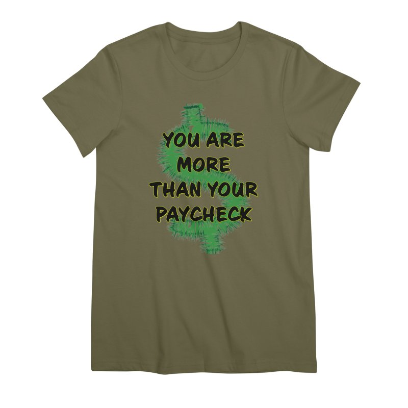 You are MORE! Women's Premium T-Shirt by SixSqrlStore