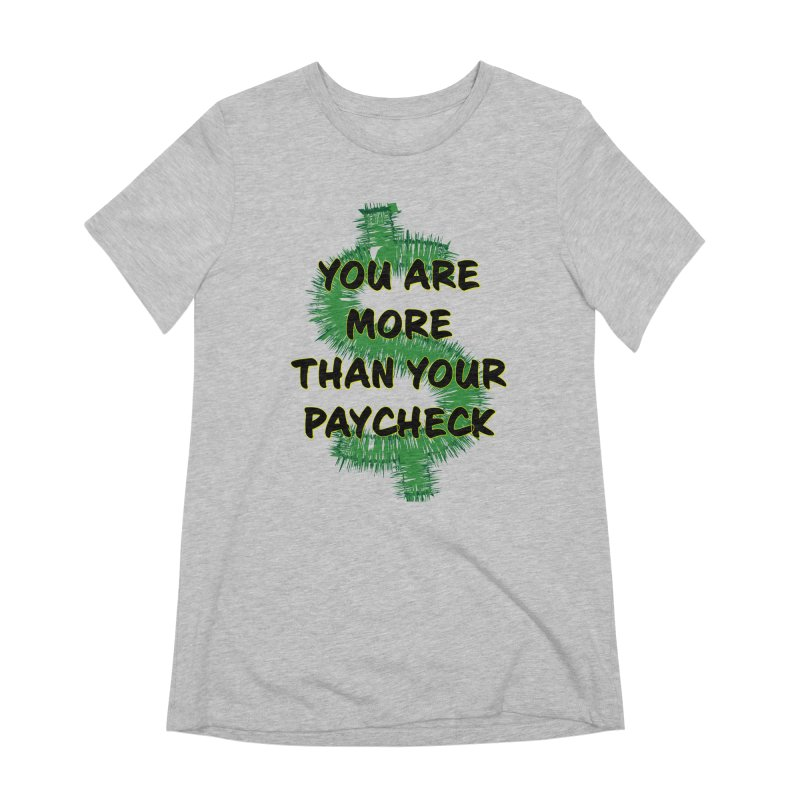 You are MORE! Women's Extra Soft T-Shirt by SixSqrlStore