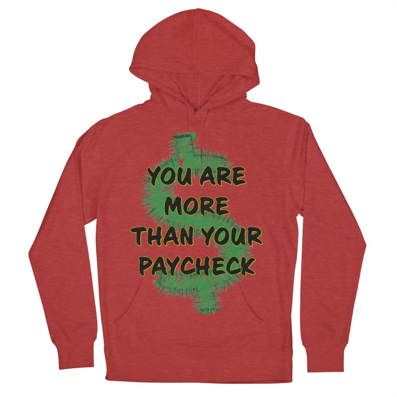 You are MORE! Women's French Terry Pullover Hoody by SixSqrlStore