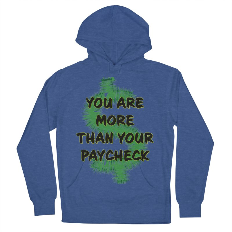 You are MORE! Men's French Terry Pullover Hoody by SixSqrlStore