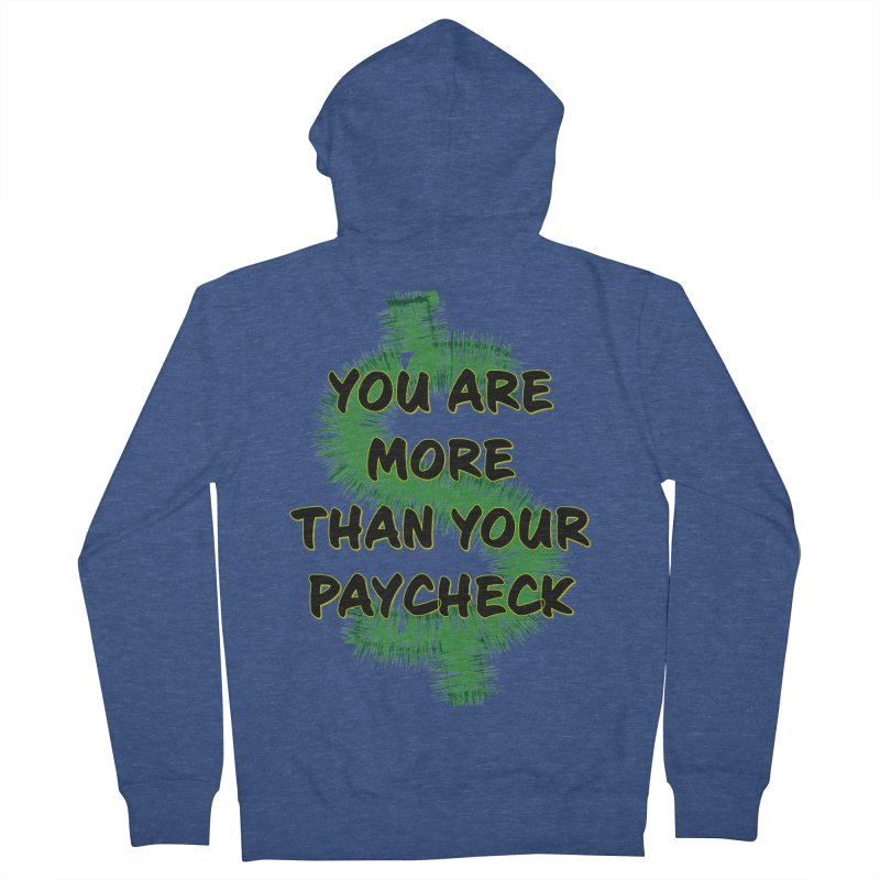 You are MORE! Men's French Terry Zip-Up Hoody by SixSqrlStore