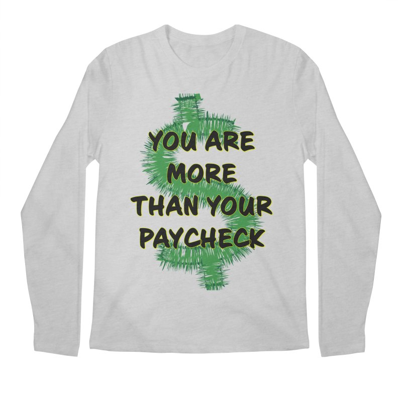You are MORE! Men's Regular Longsleeve T-Shirt by SixSqrlStore