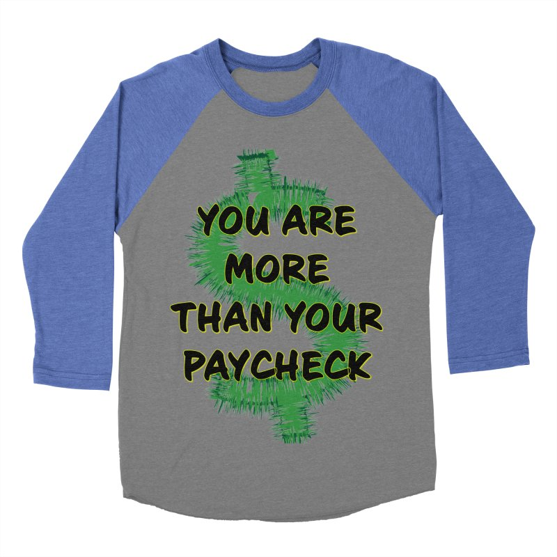 You are MORE! Men's Baseball Triblend Longsleeve T-Shirt by SixSqrlStore