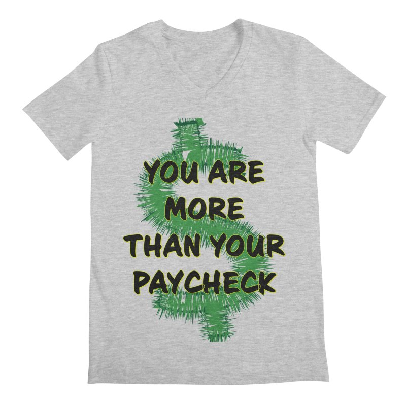 You are MORE! Men's Regular V-Neck by SixSqrlStore