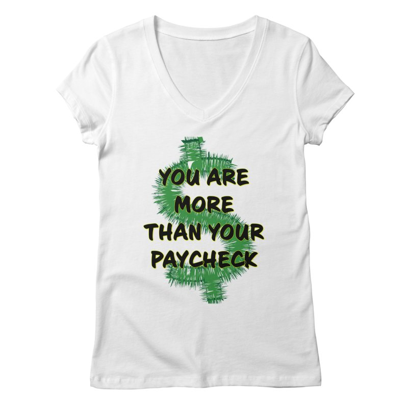 You are MORE! Women's Regular V-Neck by SixSqrlStore