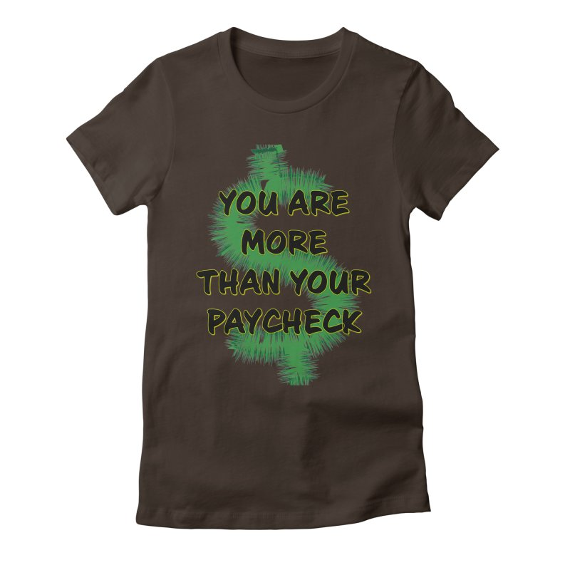 You are MORE! Women's Fitted T-Shirt by SixSqrlStore