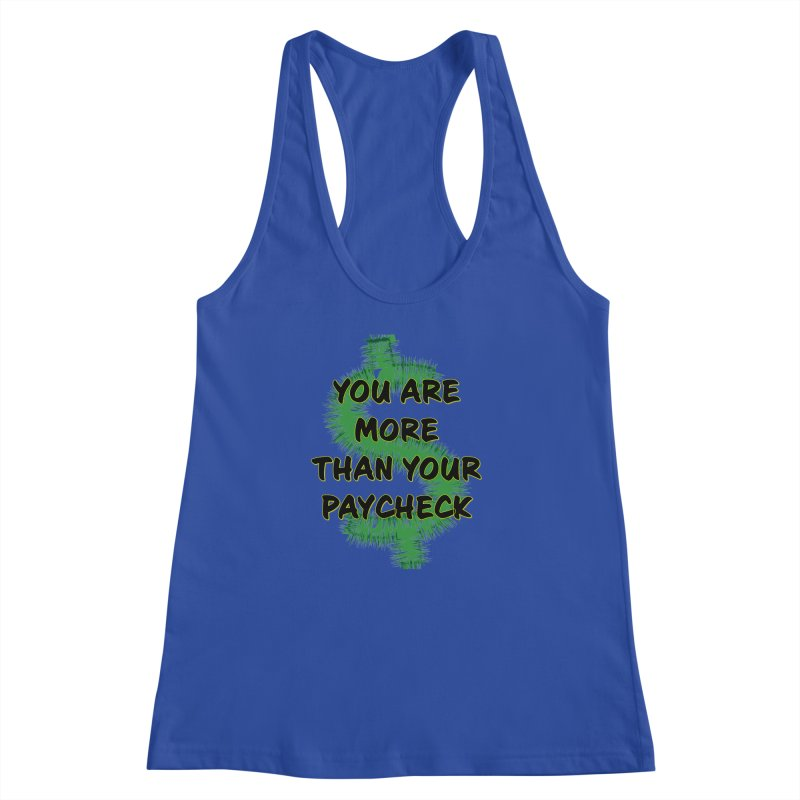 You are MORE! Women's Racerback Tank by SixSqrlStore
