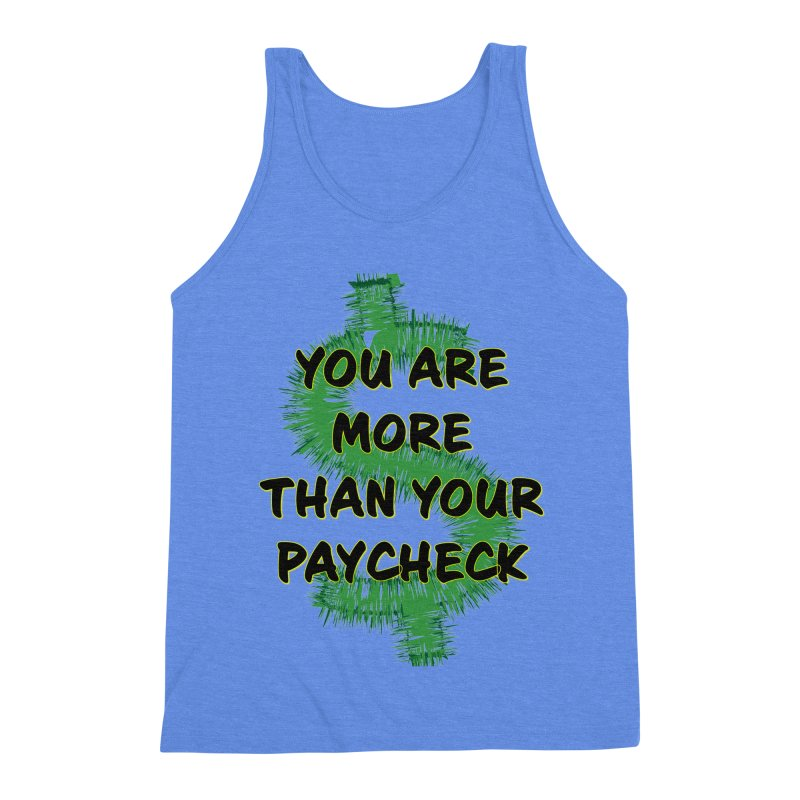 You are MORE! Men's Triblend Tank by SixSqrlStore