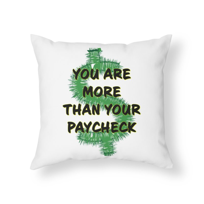 You are MORE! Home Throw Pillow by SixSqrlStore
