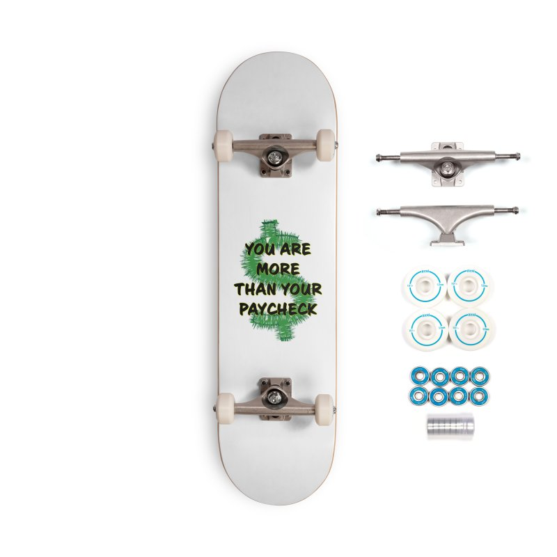 You are MORE! Accessories Complete - Basic Skateboard by SixSqrlStore