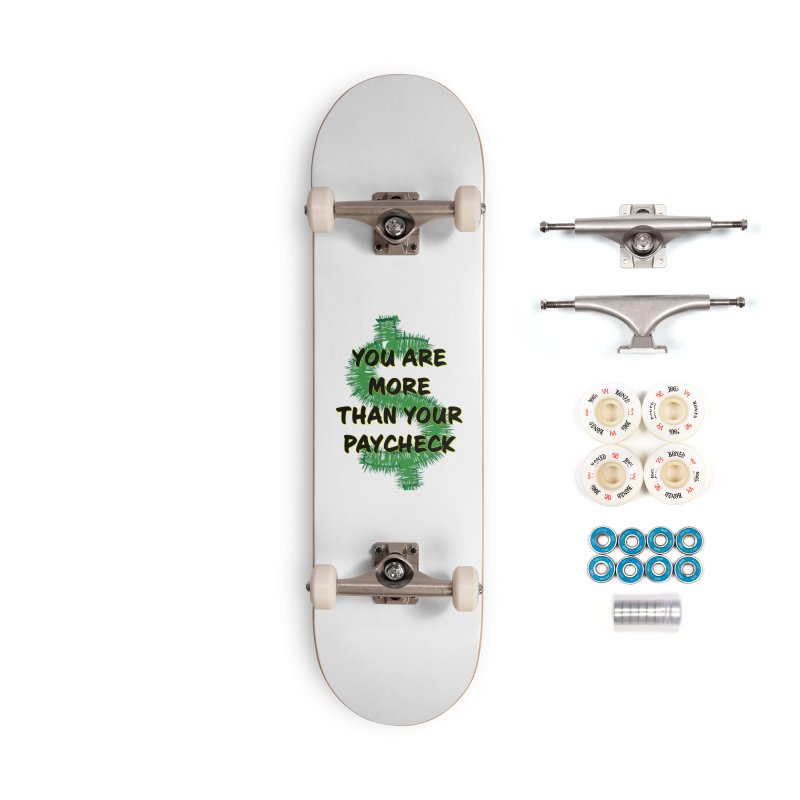 You are MORE! Accessories Complete - Premium Skateboard by SixSqrlStore