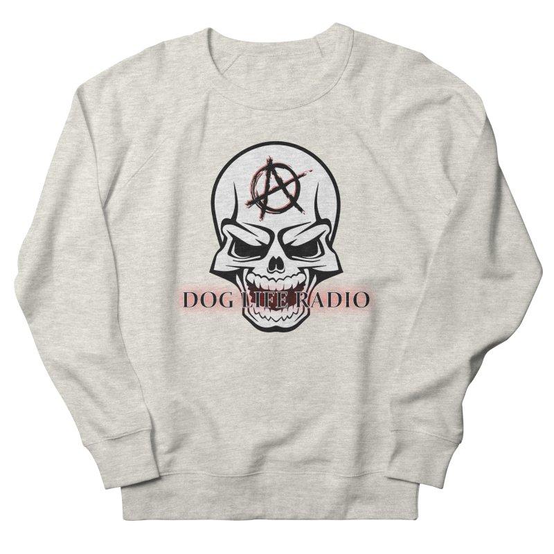 Dog Life Radio Men's French Terry Sweatshirt by SixSqrlStore