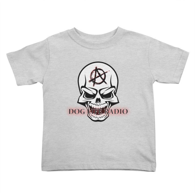 Dog Life Radio Kids Toddler T-Shirt by SixSqrlStore