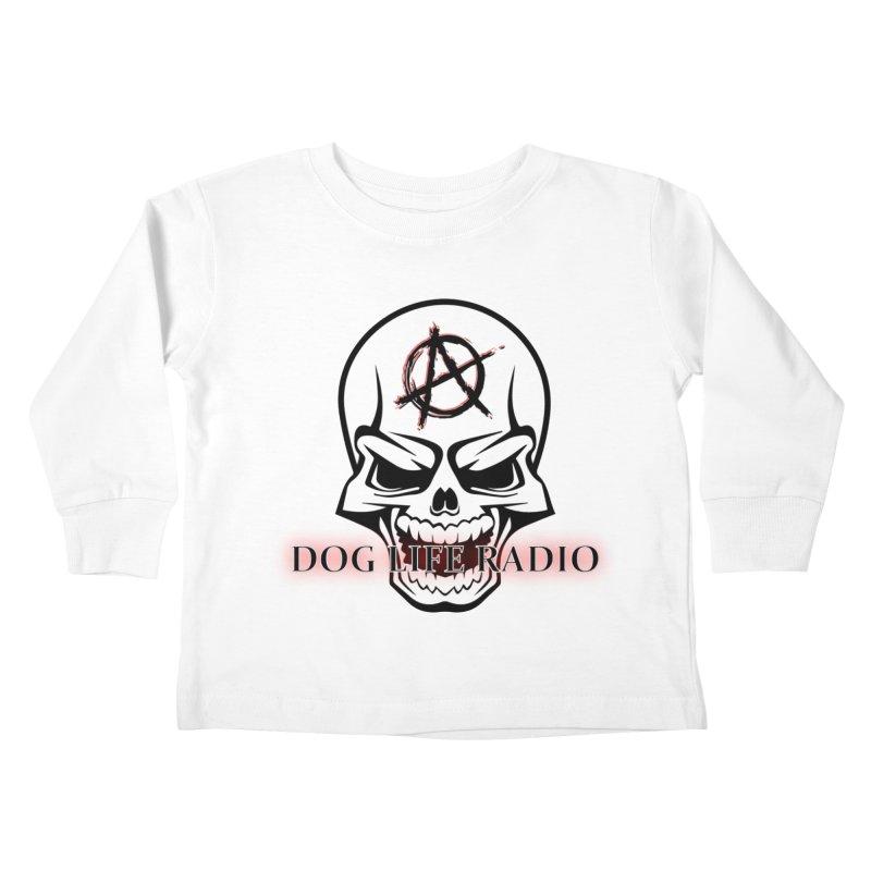 Dog Life Radio Kids Toddler Longsleeve T-Shirt by SixSqrlStore